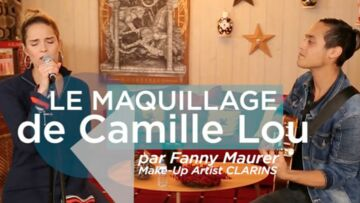 VIDEO – Dans les coulisses du maquillage de la chan­teuse Camille Lou par Fanny Maurer, make-up artist Clarins