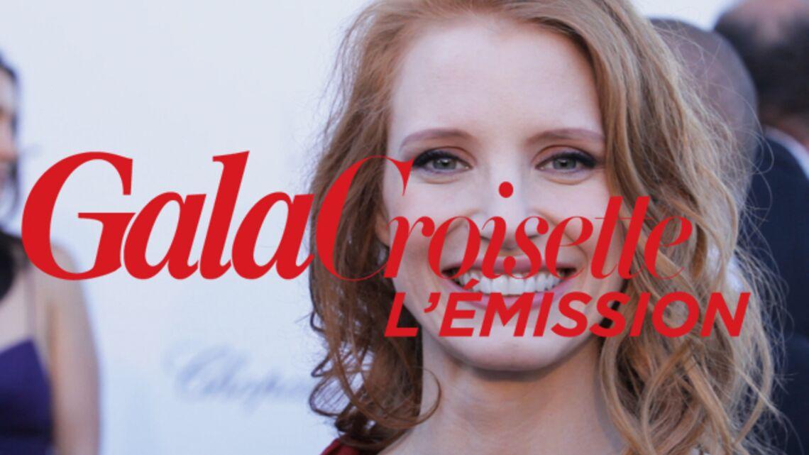 Gala Croisette l'émission: Jessica Chastain, Rosario Dawson, Sharon Stone, Mallika Sherawat, Eric Serra…